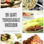 25 vegetarian dinner ideas - easy to cook and a few vegetarian slow cooker recipes too!